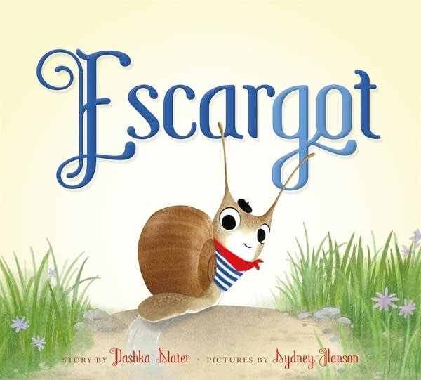'Escargot' by Dashka Slater
