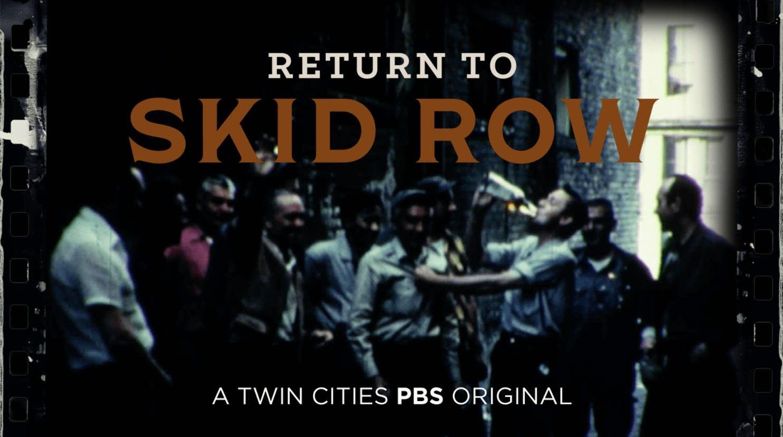 'Return To Skid Row' titles