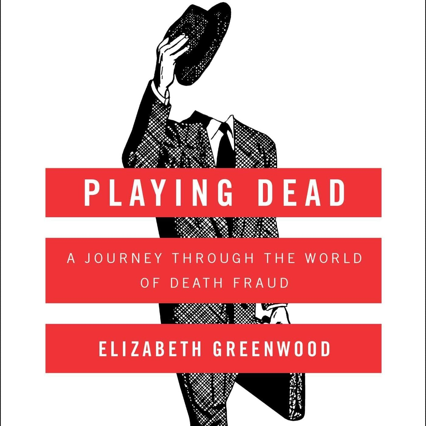 'Playing Dead' by Elizabeth Greenwood