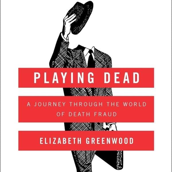 'Playing Dead' by Elizabeth Greenwood