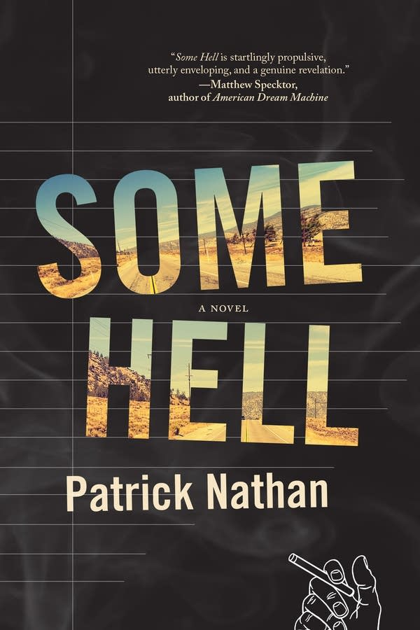 """Some Hell"" written by Patrick Nathan."