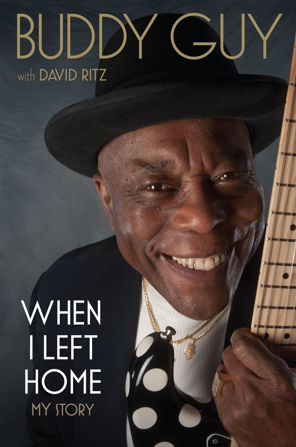 'When I Left Home' by Buddy Guy with David Ritz
