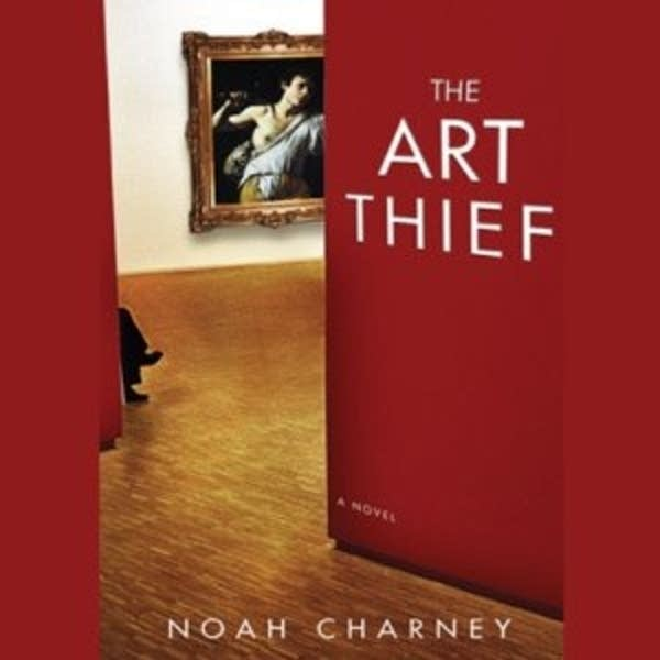 'The Art Thief' by Noah Charney
