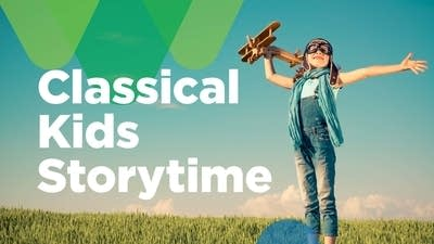 7e4793 20180820 classical kids storytime