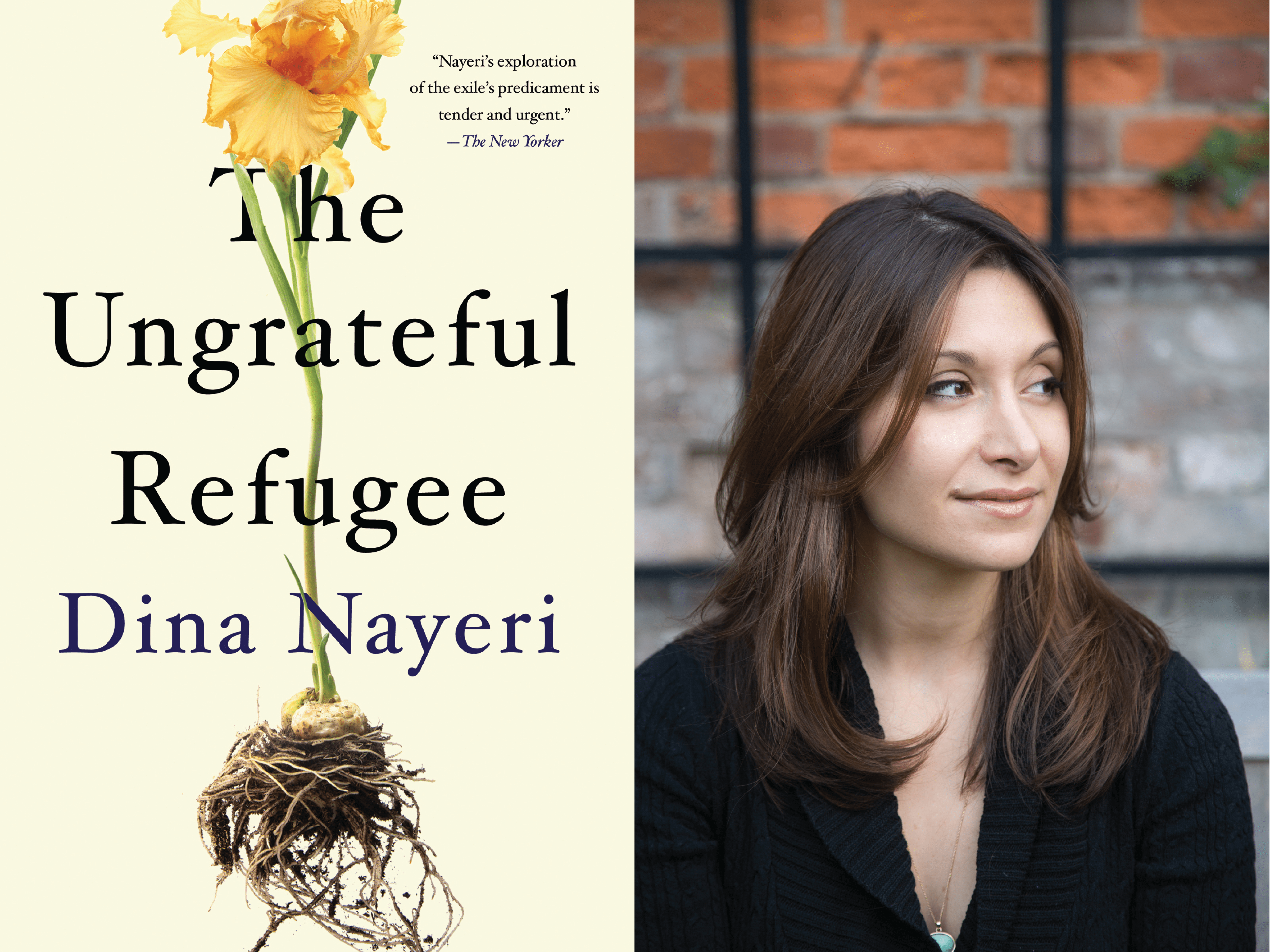 """The Ungrateful Refugee"" by Dina Nayeri"