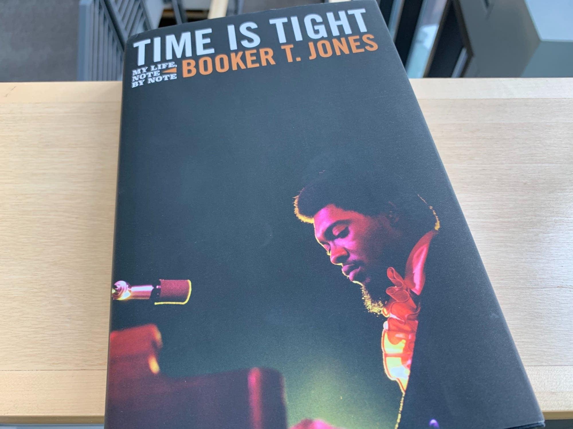 Booker T. Jones's memoir 'Time is Tight.'