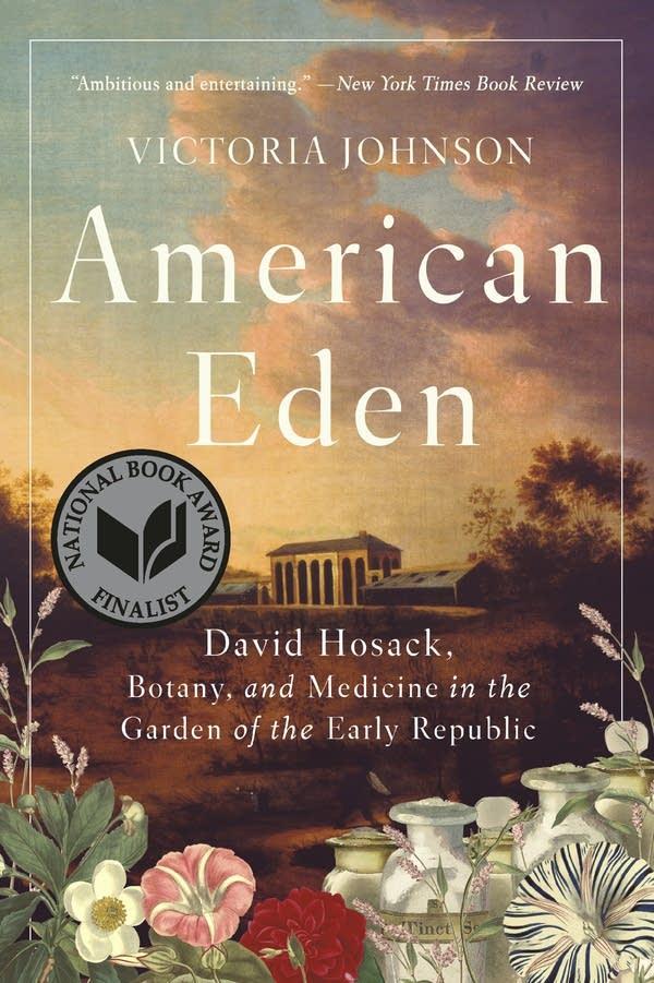 """American Eden"" by Victoria Johnson."