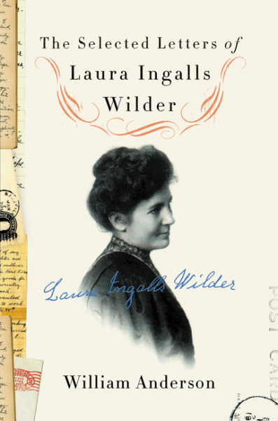'The Selected Letters of Laura Ingalls Wilder'