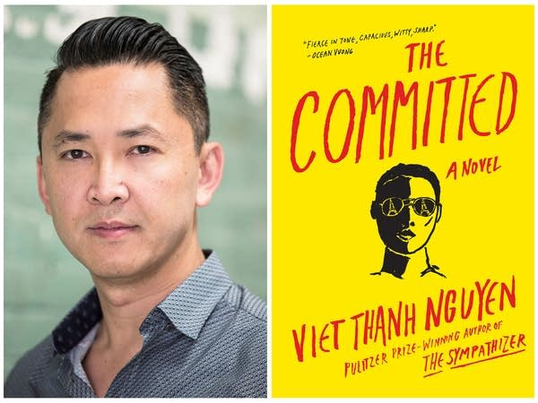 """Novelist Viet Thanh Nguyen and his book """"The Committed."""""""