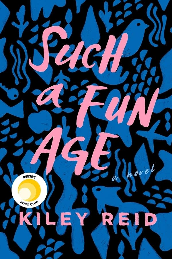 'Such a Fun Age' by Kiley Reid