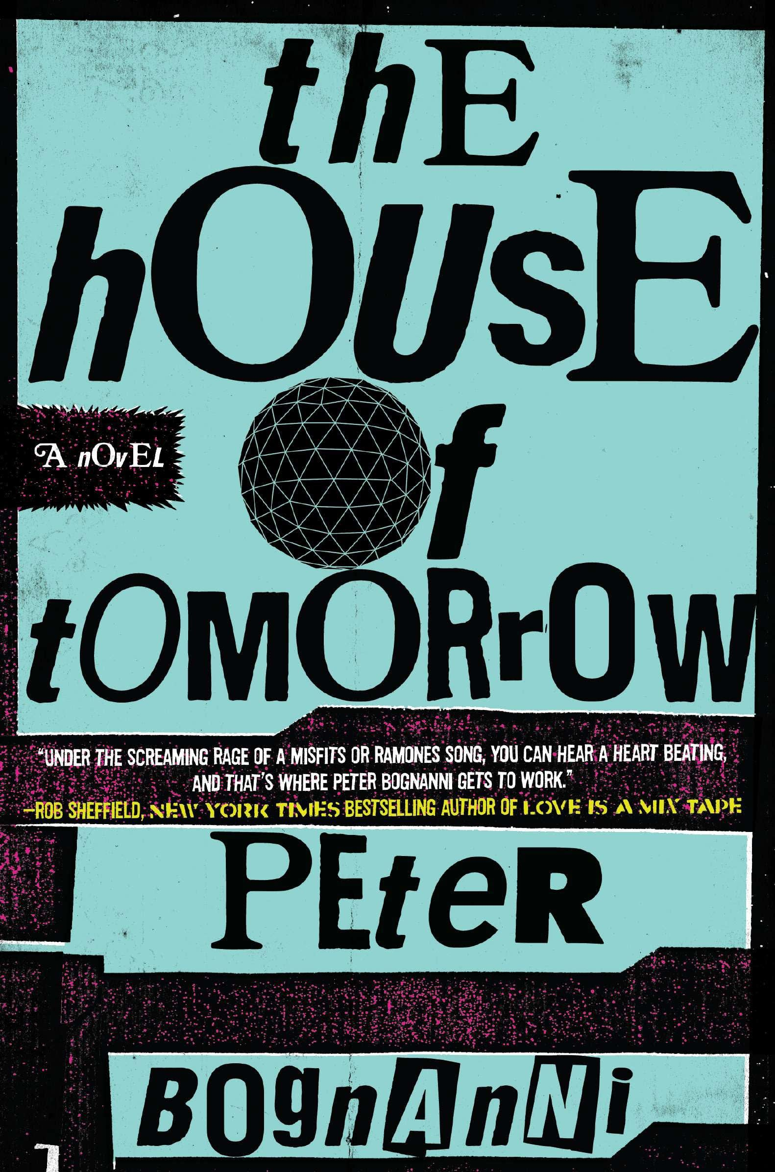 'The House of Tomorrow' by Peter Bognanni