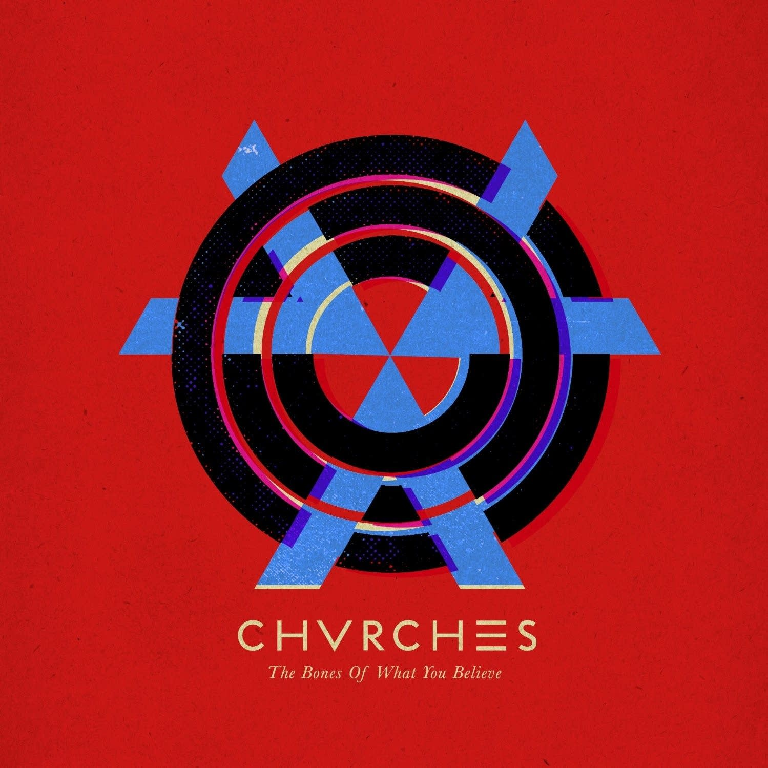 chvrches, the bones of what you believe