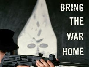 'Bring the War Home' by Kathleen Belew
