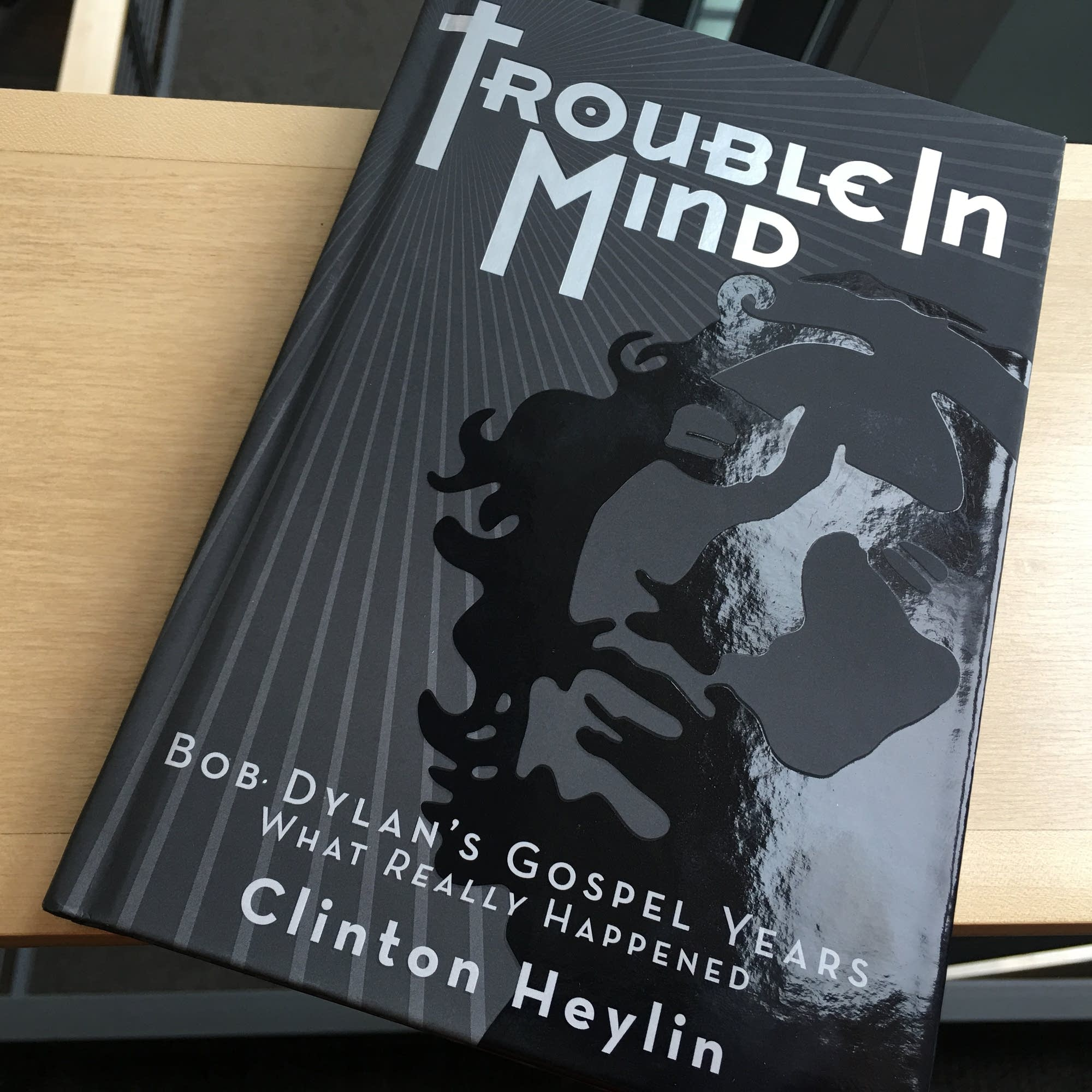 Clinton Heylin's 'Trouble in Mind.'