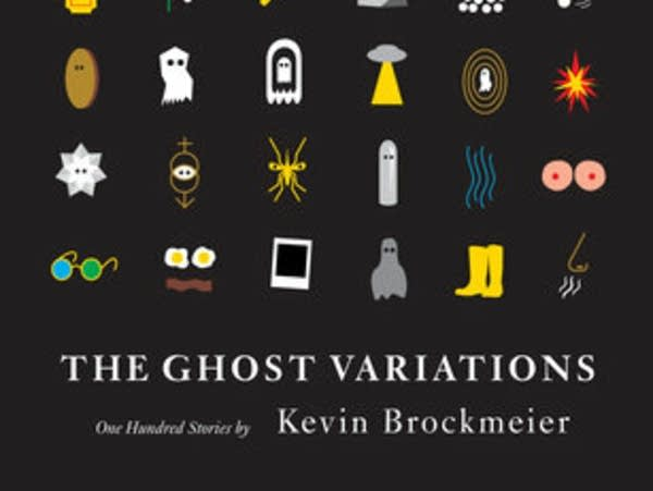 """The Ghost Variations,"" by Kevin Brockmeier."
