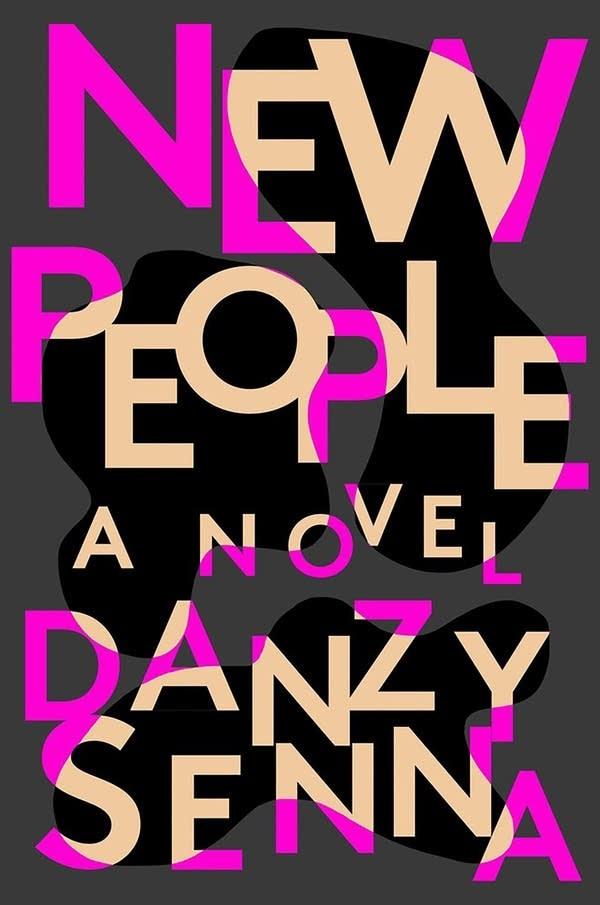 'New People' by Danzy Senna