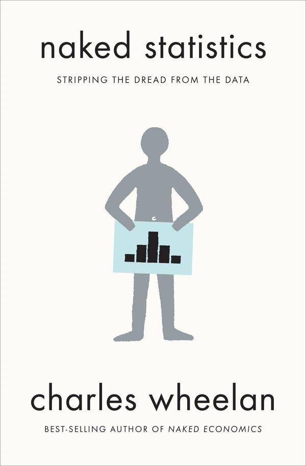 'Naked Statistics' by Charles Wheelan