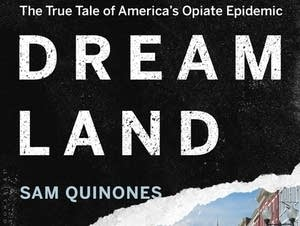 'Dreamland' by Sam Quinones