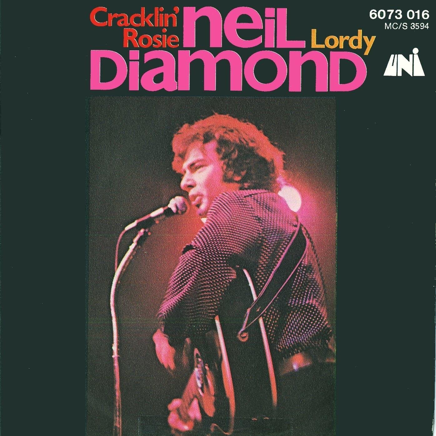 Neil Diamond Cracklin Rosie