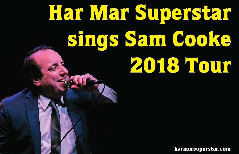 Har Mar Superstar sings Sam Cooke tour