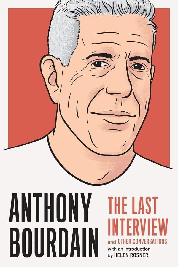 """Anthony Bourdain: The Last Interview"""