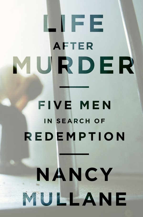'Life After Murder' by Nancy Mullane