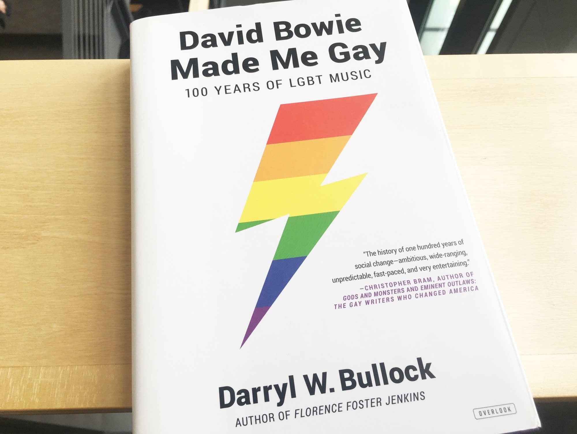 Darryl W. Bullock's 'David Bowie Made Me Gay.'