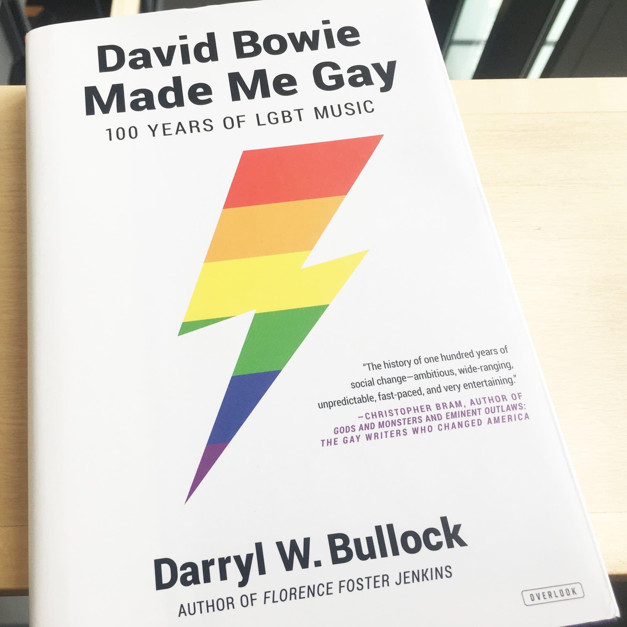 Darryl W. Bullock's 'David Bowie Made Me Gay.'