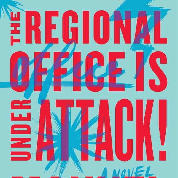'The Regional Office is Under Attack'