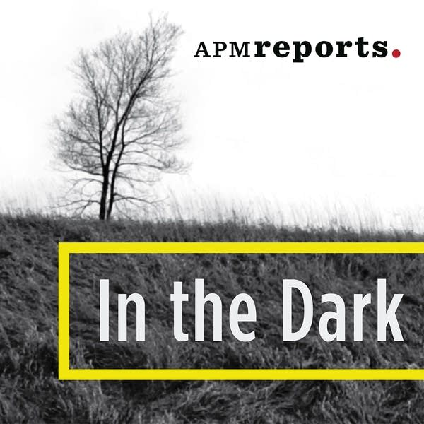 In the Dark, from APM Reports