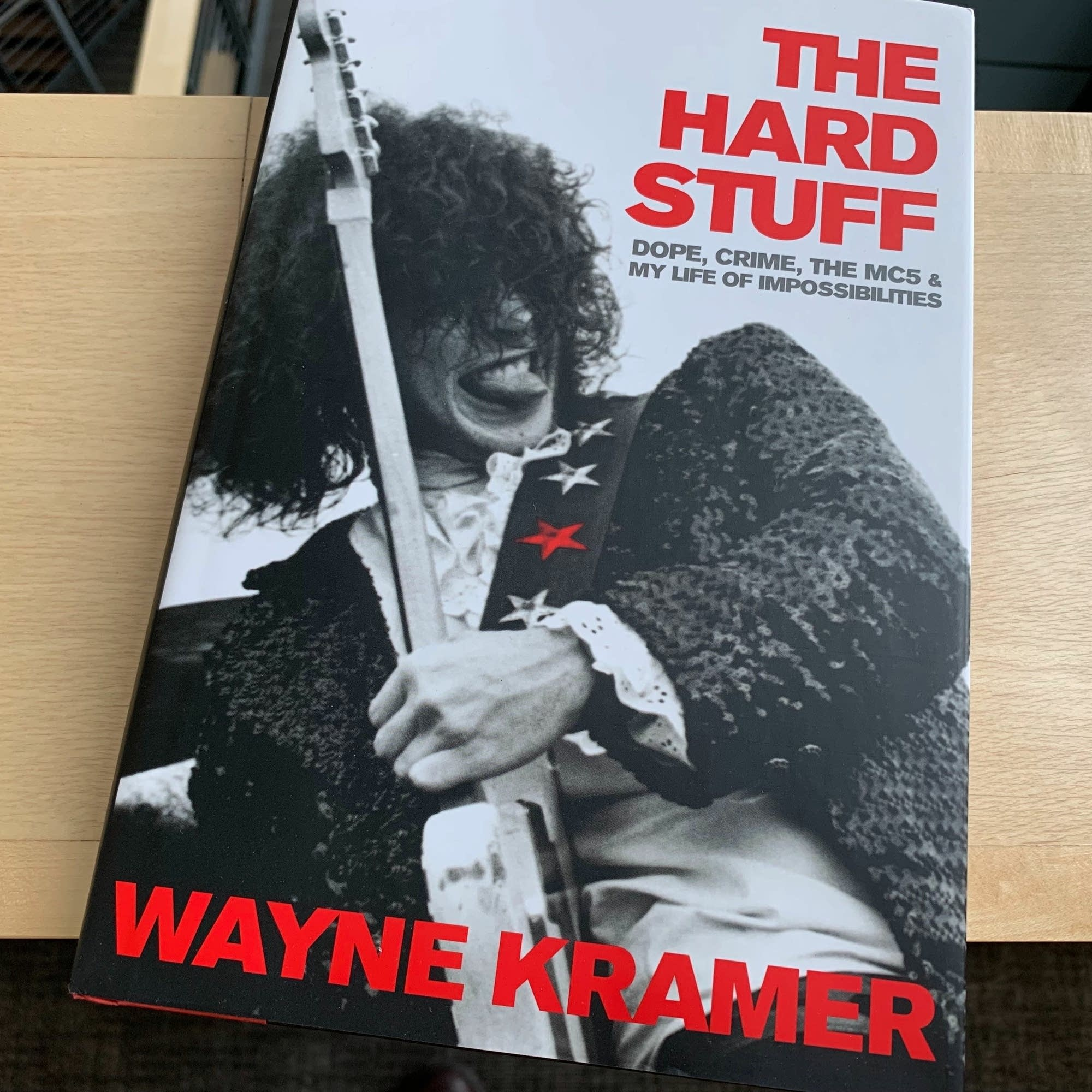 Wayne Kramer's memoir 'The Hard Stuff.'