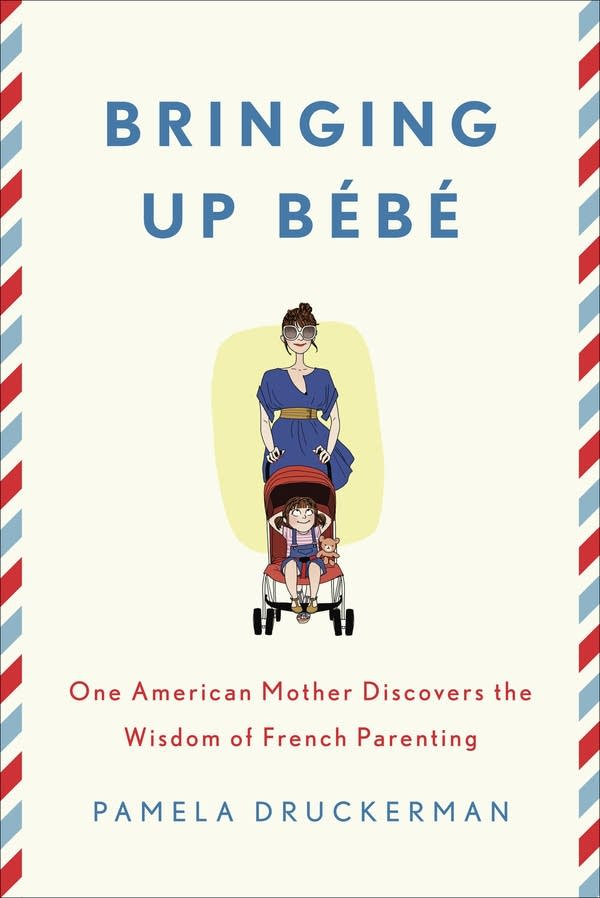 """Bringing Up Bebe"" book cover"