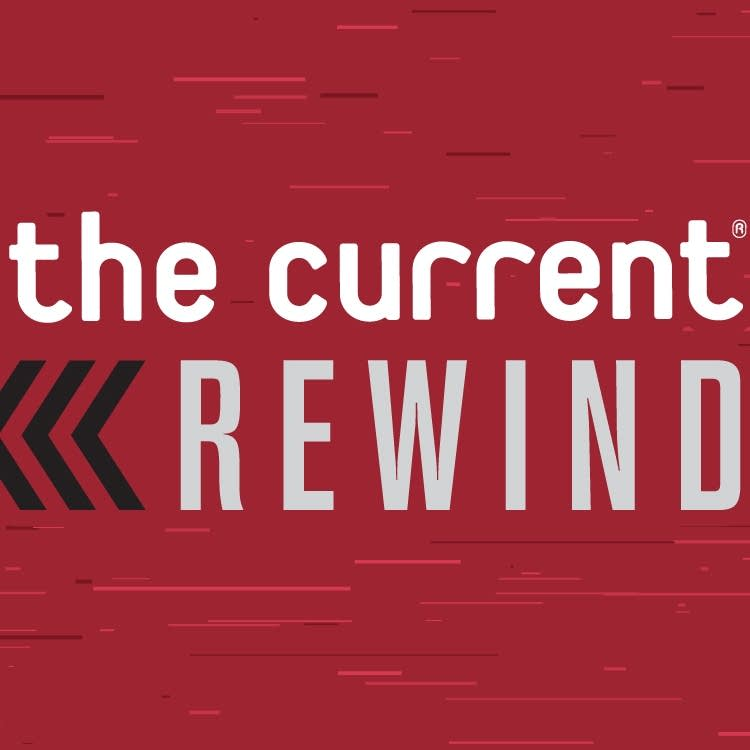 The Current Rewind