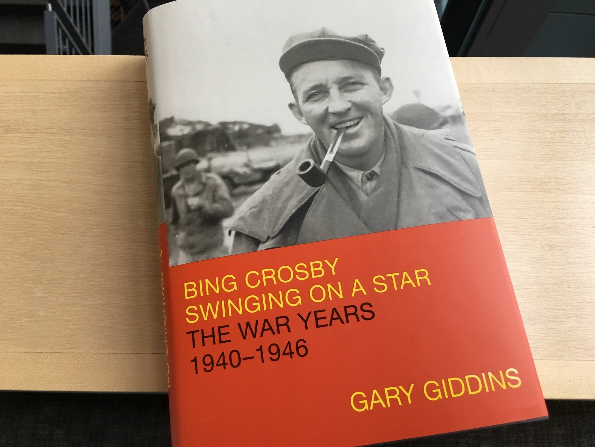 'Bing Crosby: Swinging on a Star - The War Years 1940-1946.'