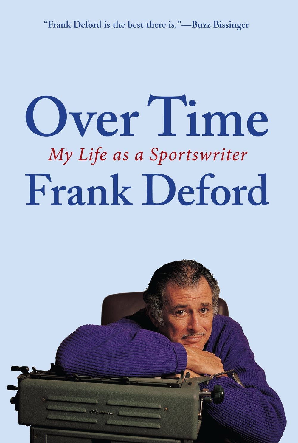 'Over Time' by Frank Deford
