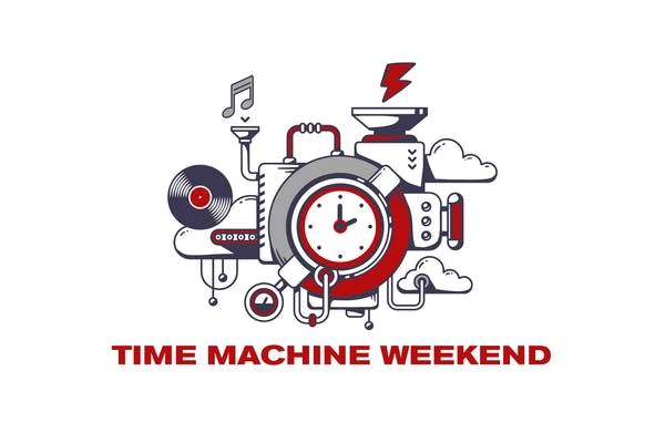 Join us for Time Machine Weekend