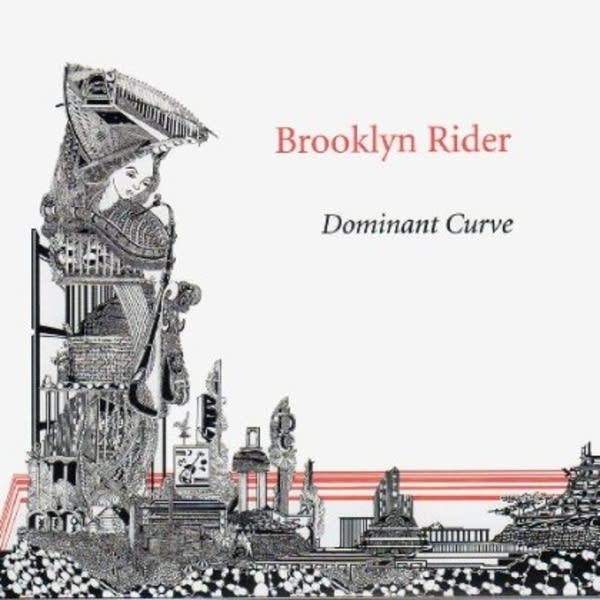 Brooklyn Rider -- Dominant Curve
