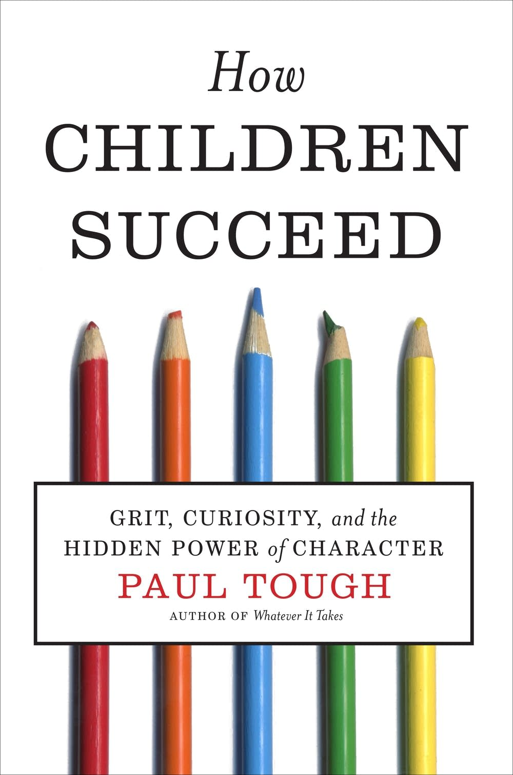 'How Children Succeed' by Paul Tough