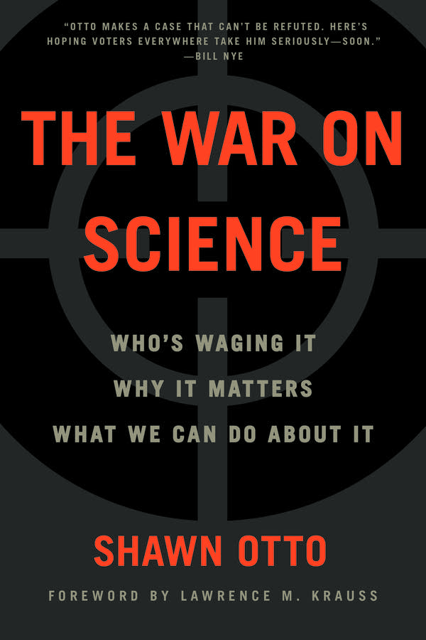 'The War on Science' by Shawn Otto