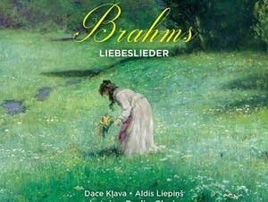 """""""Brahms: Liebeslieder"""""""