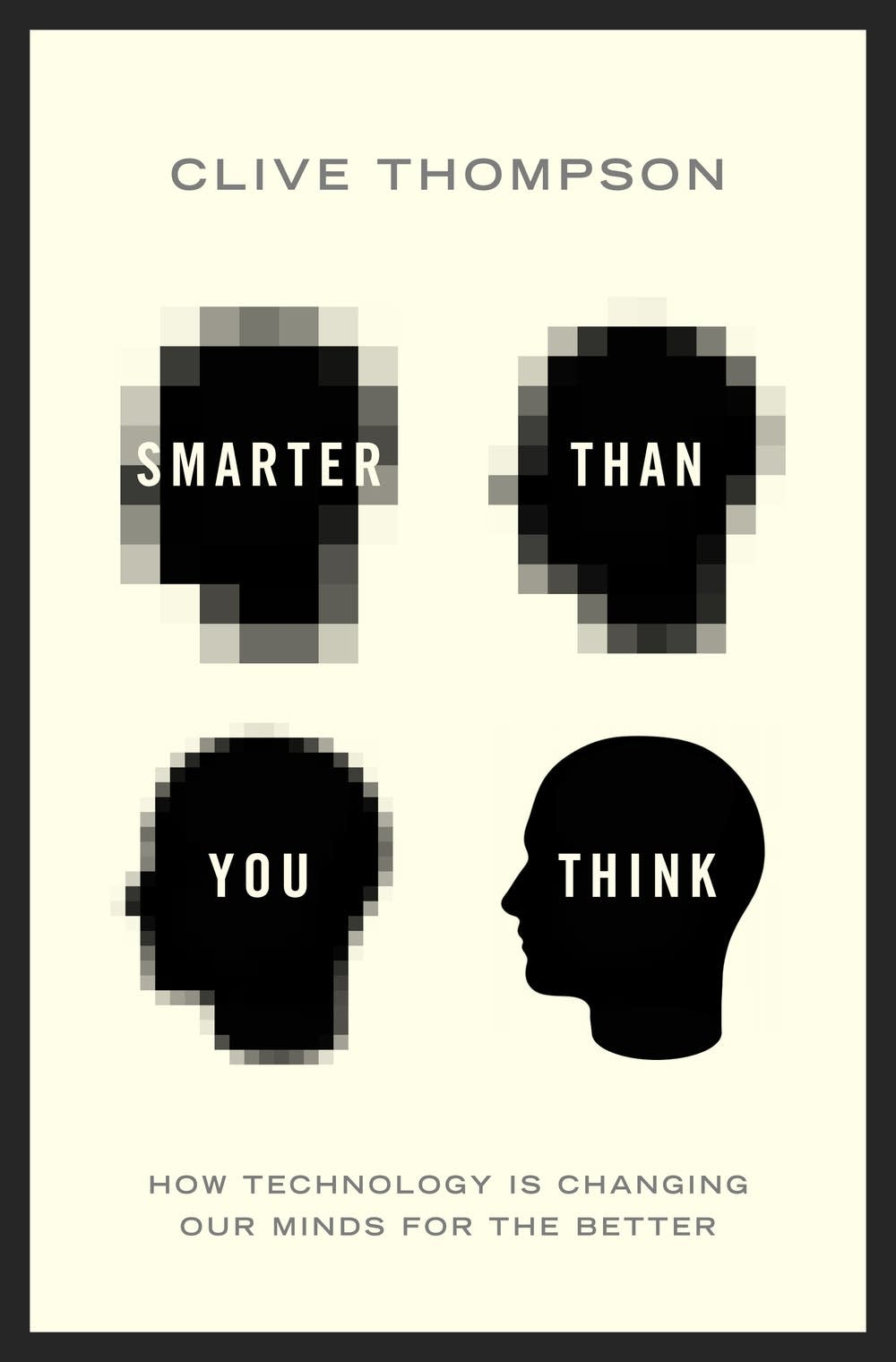 'Smarter Than You Think'