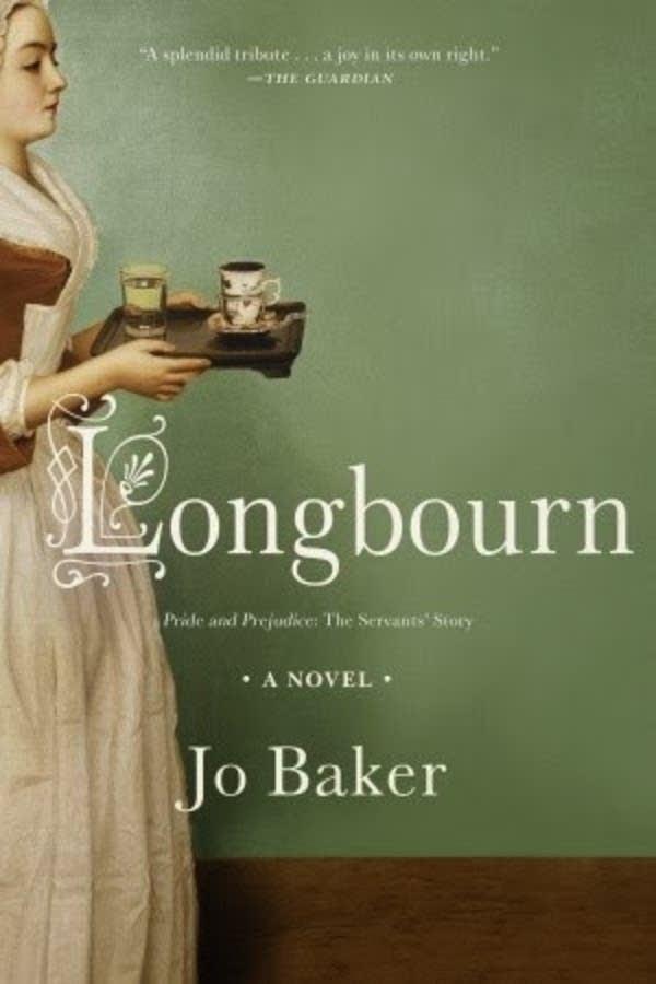 """""""Longbourn"""" by Jo Baker"""