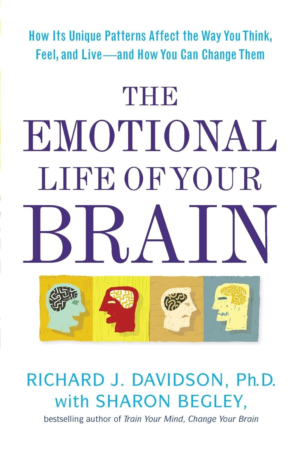'The Emotional Life of Your Brain'