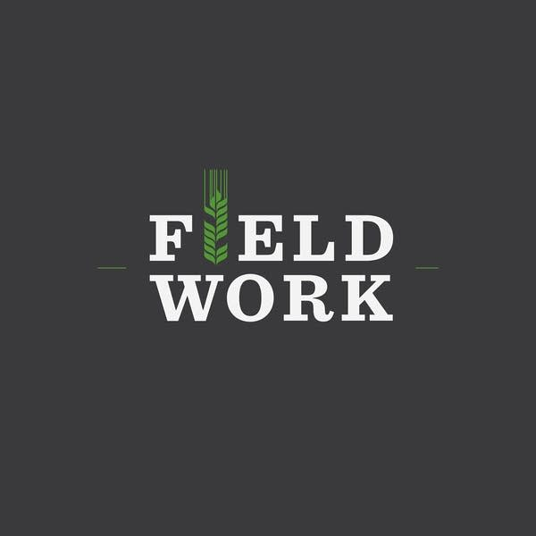 Field Work Podcast