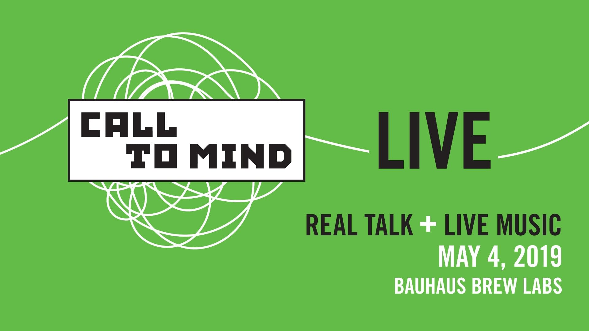 Call to Mind Live May 4