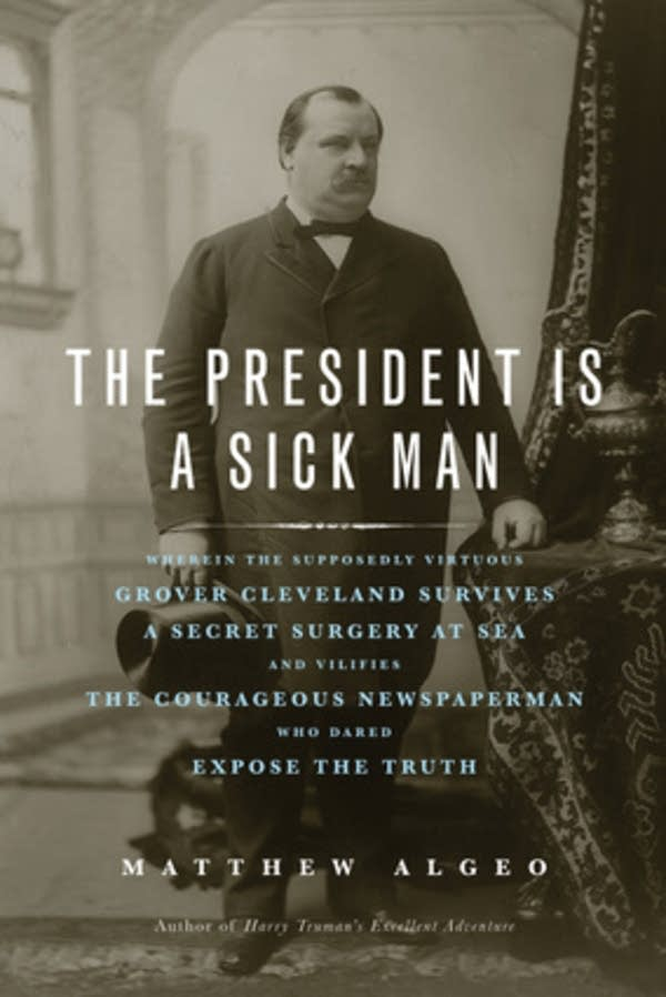 'The President is a Sick Man'
