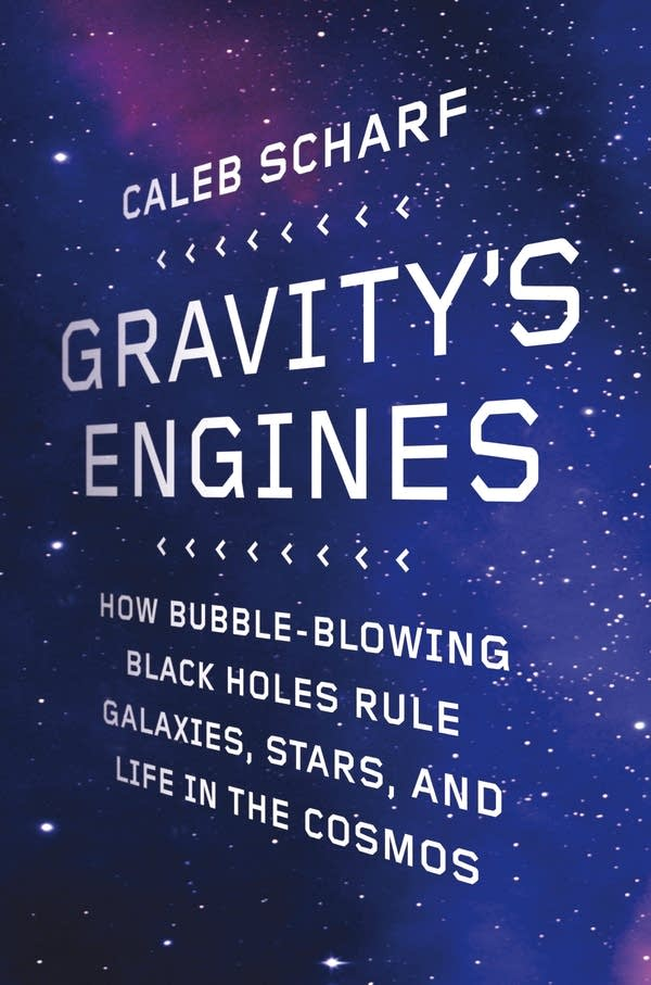 'Gravity's Engines' by Caleb Scharf