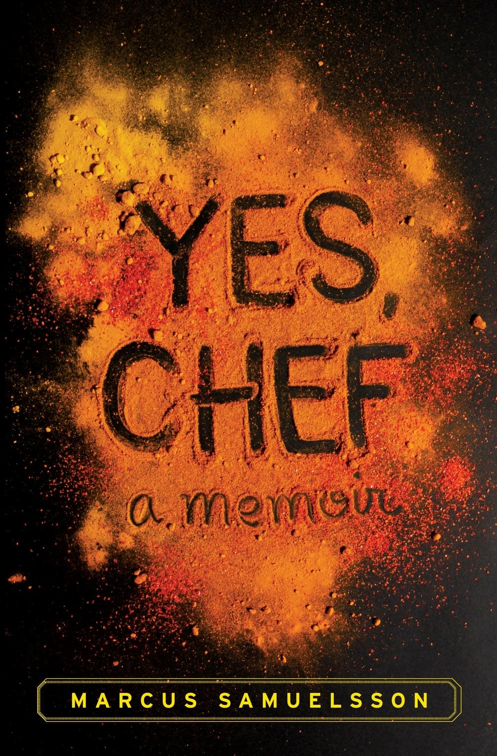 'Yes, Chef' by Marcus Samuelsson