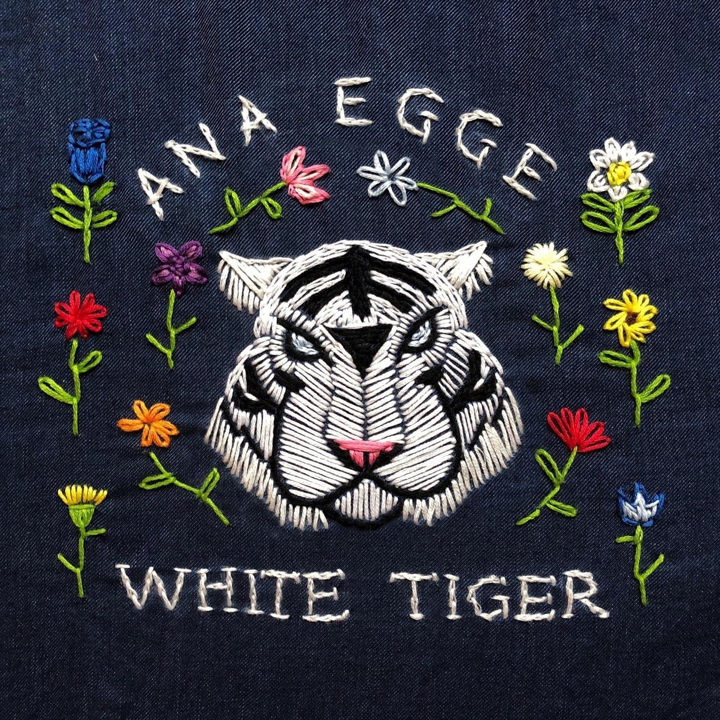 Ana Egge, 'White Tiger'