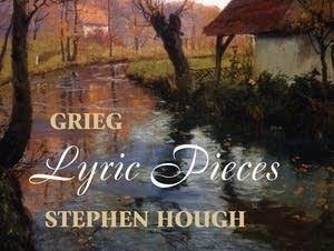 Grieg: Lyric Pieces / Stephen Hough